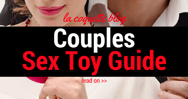 Couples Sex Toy Guide