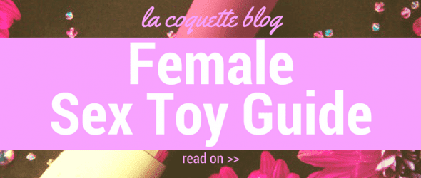 Female Sex Toy Guide
